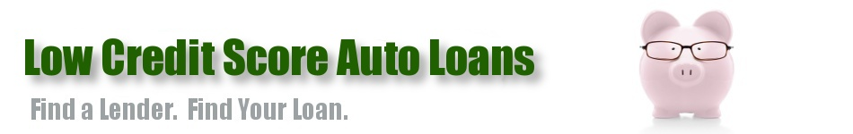 Low Credit Score Auto Loans • Car Loans With Low Credit Score